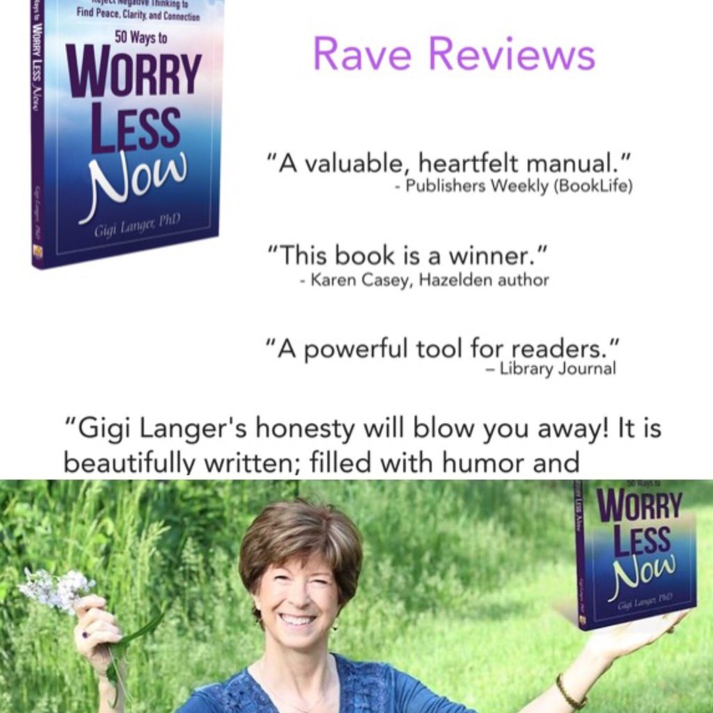 worry less now gigi langer