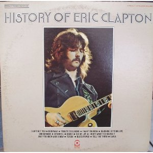 """Ron and Howard Albert -- """"The History of Eric Clapton,"""" 1972"""