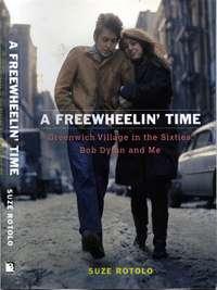 Suze Rotolo: 'A Freewheelin' Time' from 2008
