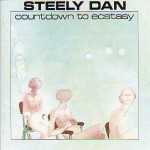 "Steely Dan's ""Countdown to Ecstacy"" album cover"