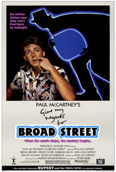 "Paul McCartney's ""Give My Regards To Broad Street"" movie poster"