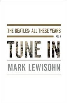 Cover of Mark Lewisohn Beatles bio 'Tune In'