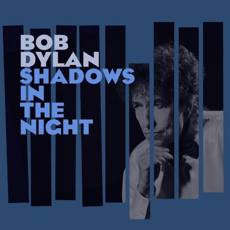 Bob Dylan's Shadows in the Night