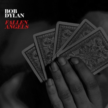 Bob Dylan Fallen Angels cover