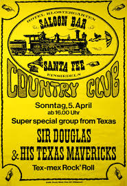 Sir Douglas & His Texas Mavericks poster