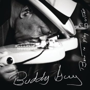 Quinn Suivntor Buddy Guy Born to Play the Blues cover