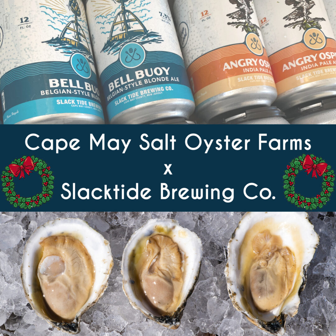 2020 Cape May Salt Oyster Farms Holiday oyster order pick-up event