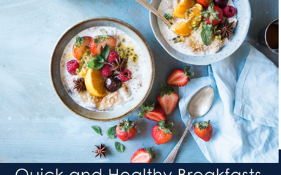 Quick and Healthy Breakfasts for a Great School Year