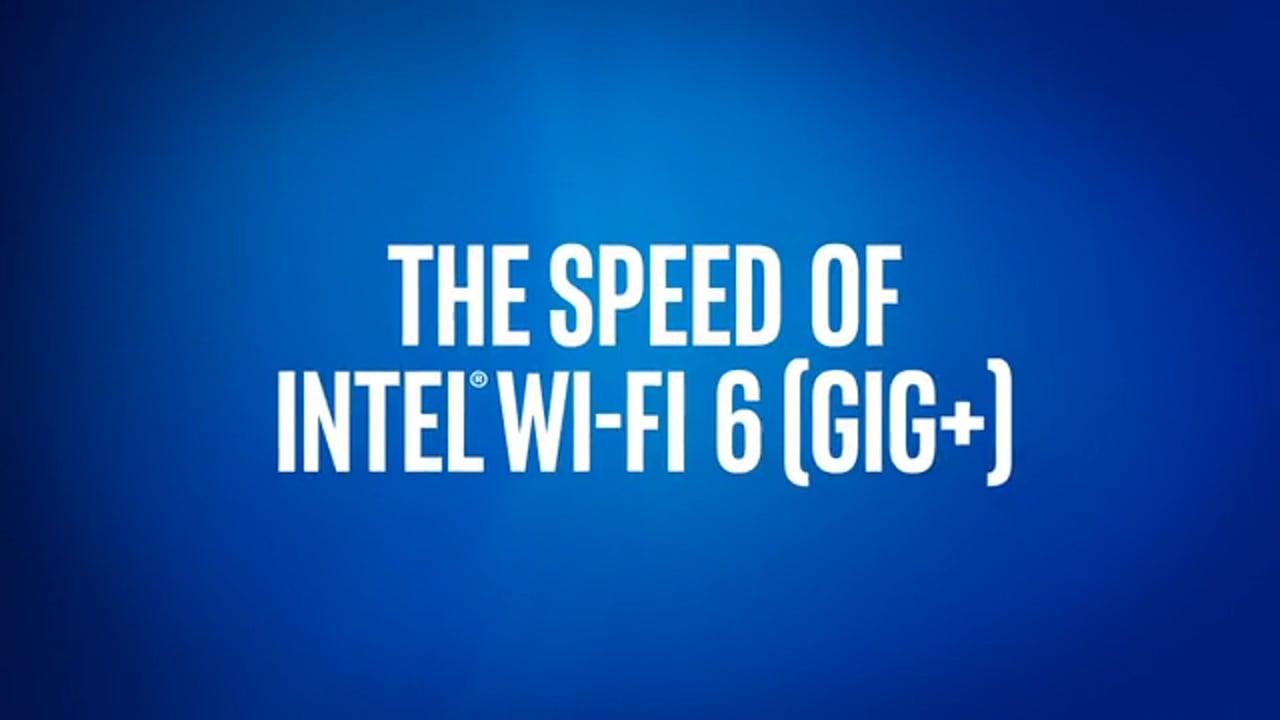 10th Gen Intel® Core™ Mobile Processors Intel® Wi-Fi 6 Gig+