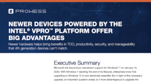 Newer Devices Powered by the Intel® vPro™ Platform Offer Big Advantages