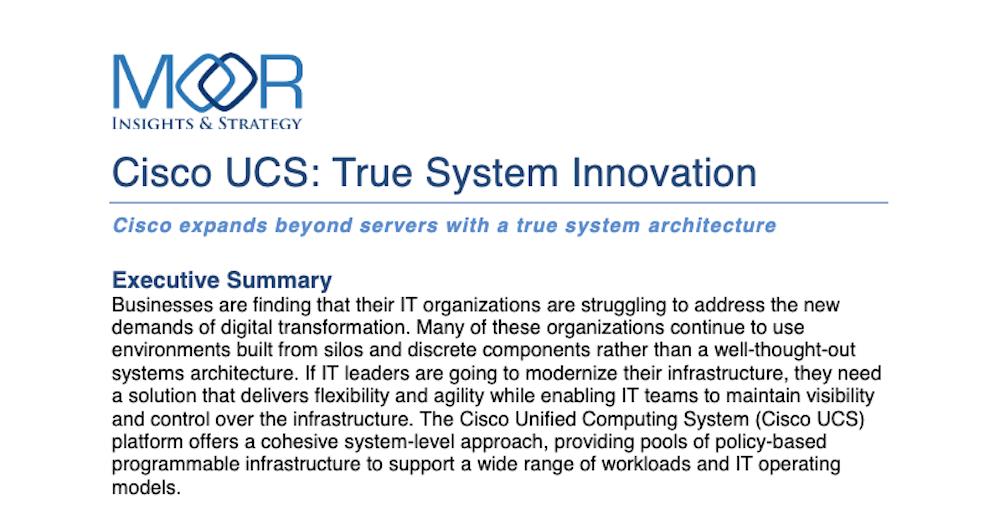 Cisco UCS: True System Innovation