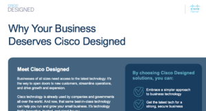 Why Your Business Deserves Cisco Designed