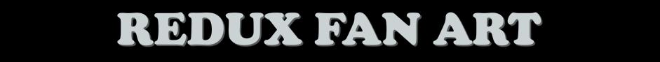 Redux Fanart