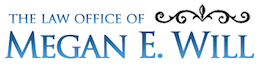 Law Office of Megan E. Will