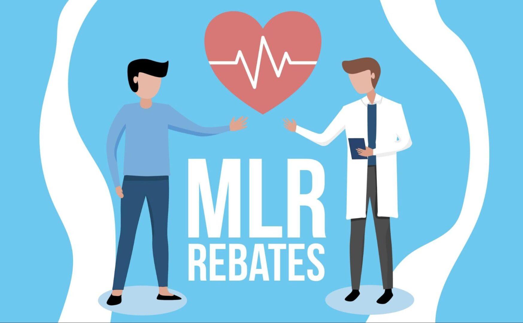 MLR Rebate