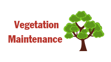 """This is an icon that says, """"Vegetation Maintenance"""" and has a drawing of a tree. It is used on the site as a click through hotlink button to take you to the Vegetation maintenance page of the website."""