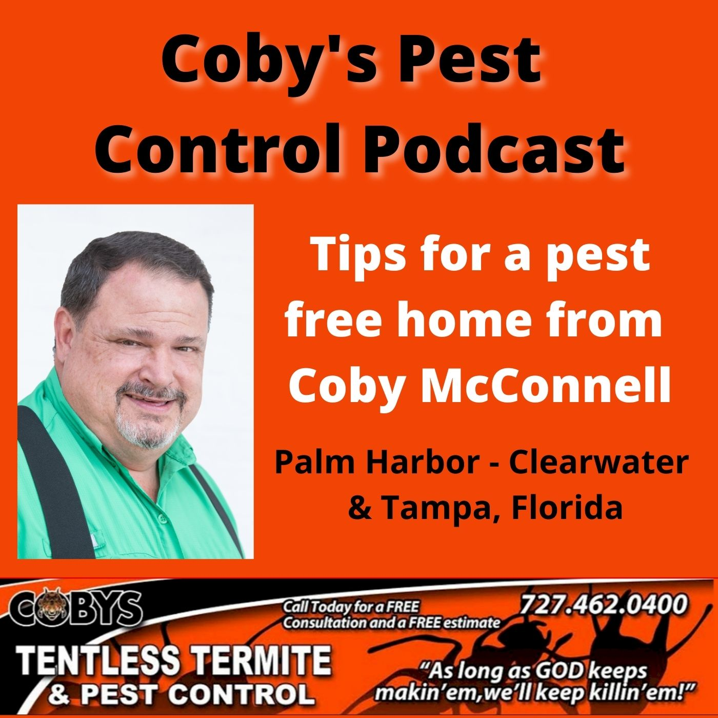 Coby's Pest Control & Tentless Termite Podcast