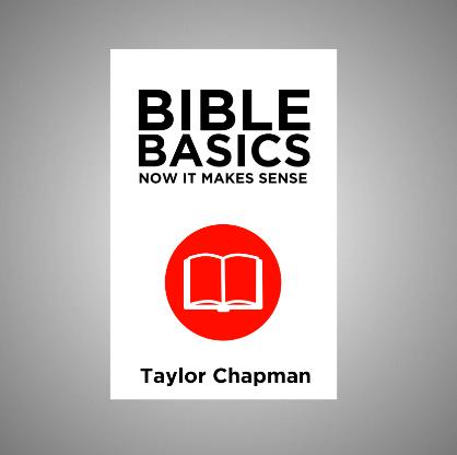 Bible Basics: Now It Makes Sense