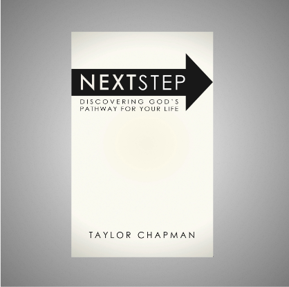 Next Step: Discovering God's Pathway For Your Life