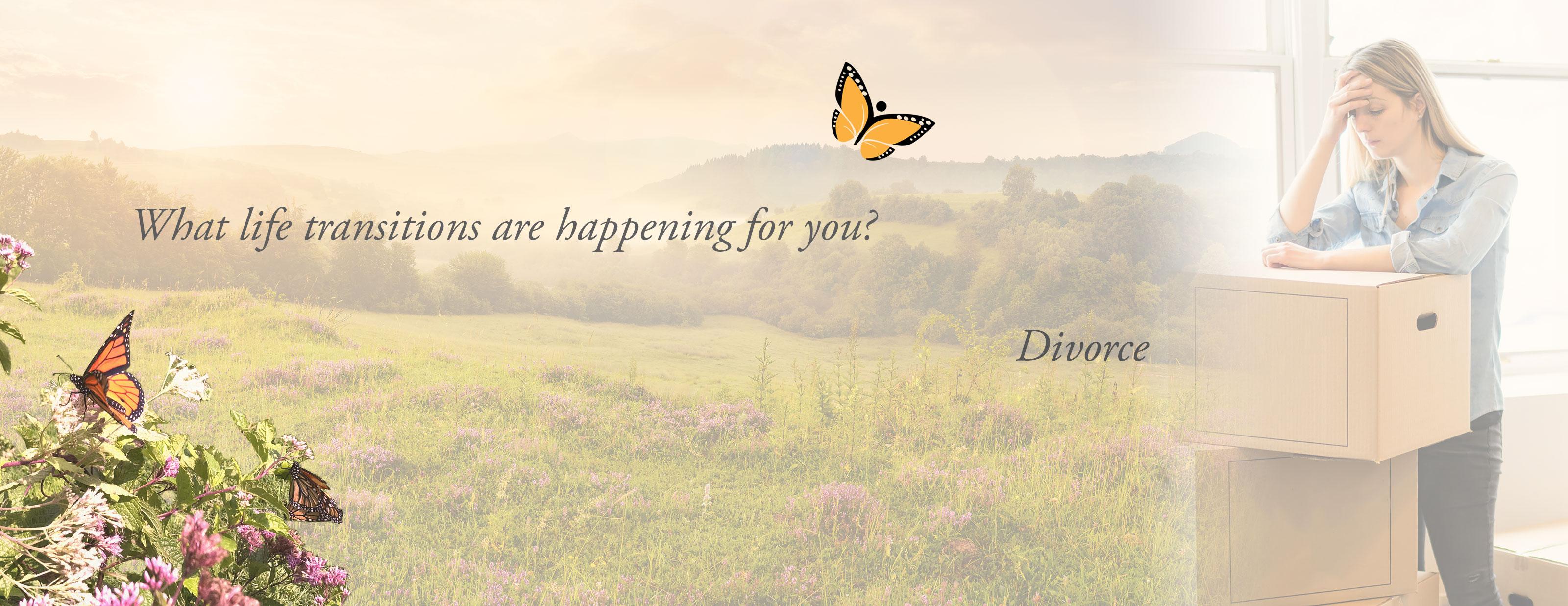 Life transitions - Divorce | Life transitions Divorce transition Relationship breakup Transformation Life transformation Transformation process