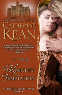 Medieval romance novel A Knight's Temptation by Catherine Kean