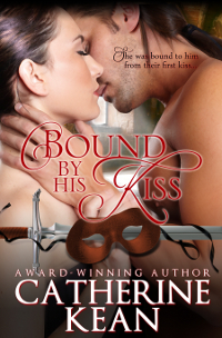 Bound By His Kiss by Catherine Kean