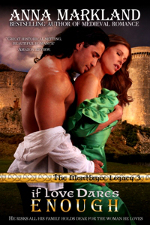 If Love Dares Enough - a medieval romance novel by Anna Markland