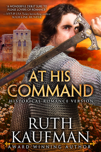 At His Command by Ruth Kaufman - Historical Romance Version
