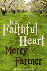 Medieval romance novel The Faithful Heart by Merry Farmer