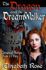 The Dragon and the Dreamwalker by Elizabeth Rose