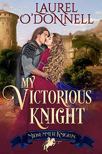My Victorious Knight by Laurel O'Donnell