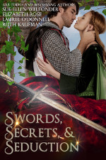 Swords, Secrets, & Seduction