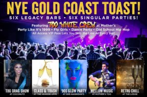 New Year's Eve Gold Coast Toast at Six Legacy Bars Featuring Too White Crew