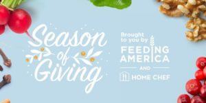 "Home Chef, Feeding America® Kick Off ""Season of Giving"" to Bring Joy to More Tables this Holiday Season"