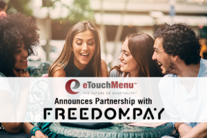 eTouchMenu Announces Partnership with FreedomPay
