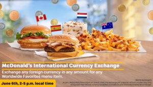 McDonald's Accepts Foreign Currency to Celebrate Worldwide Favorites Menu Debut in the U.S.