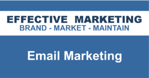 Email Marketing North Bay Ontario, EFFECTIVE MARKETING