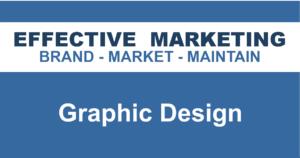 Graphic design North Bay Ontario, EFFECTIVE MARKETING