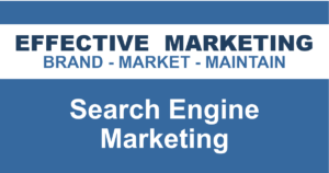 Search Engine Marketing North Bay Ontario, EFFECTIVE MARKETING