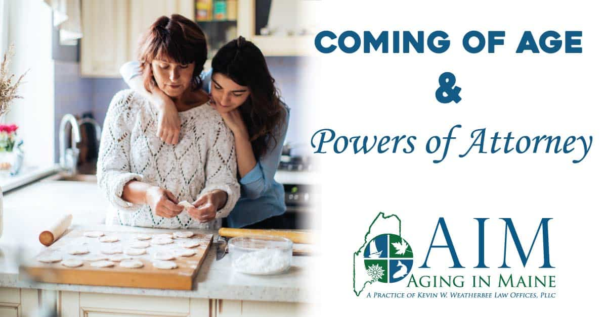 Coming of Age and Powers of Attorney
