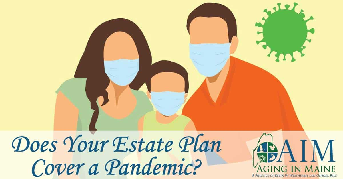 Estate Plan Cover a Pandemic