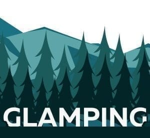 Glamping Essentials
