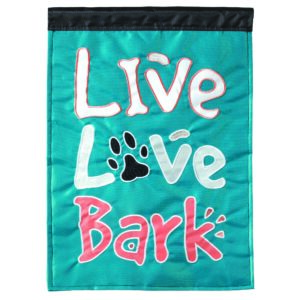 Live Love Bark Applique Garden Flag