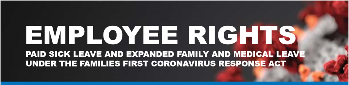 Employers: You Must Post This Notice For The Families First Coronavirus Response Act
