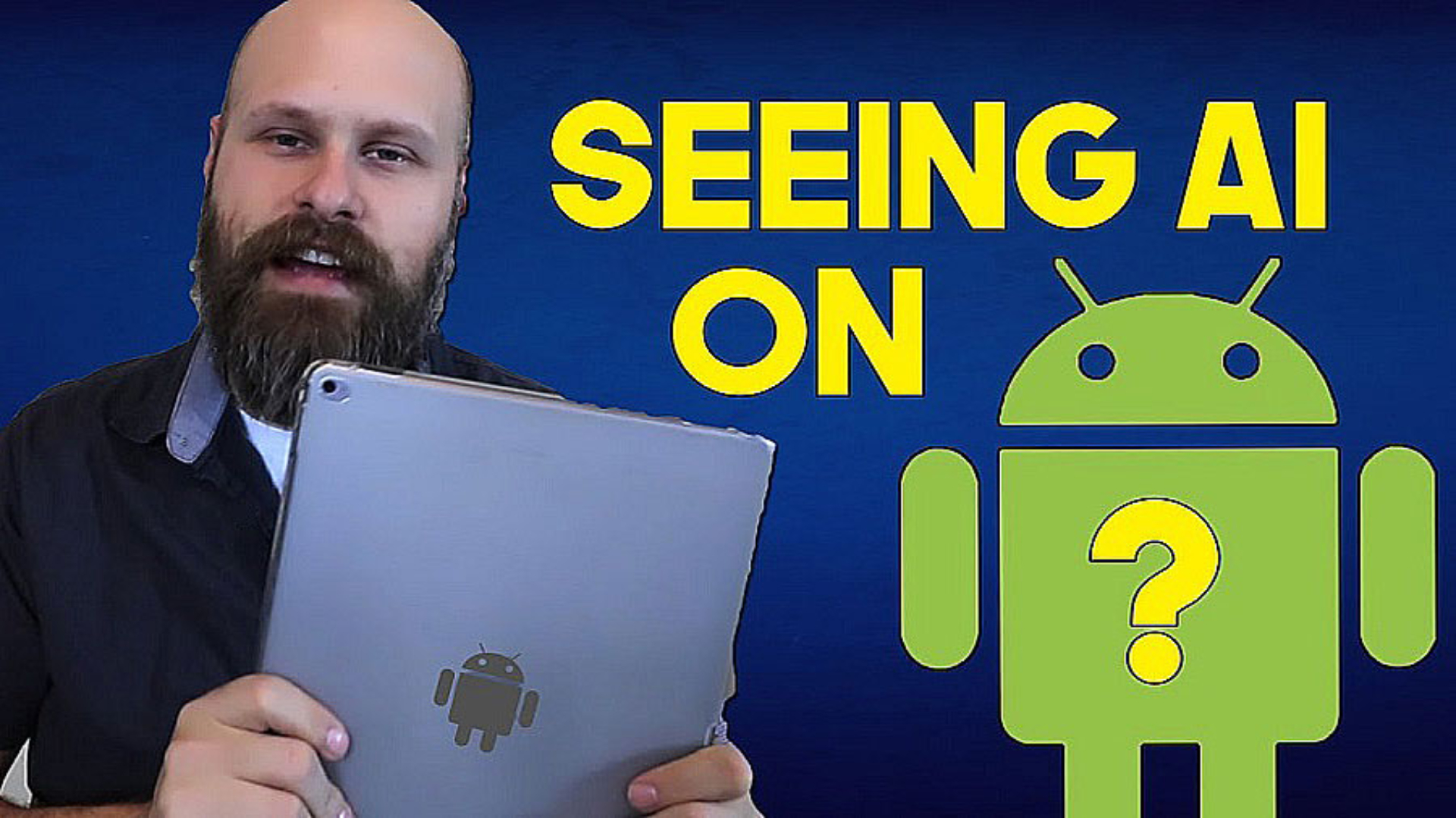 Sam Seavey reviews Seeing Ai on Android