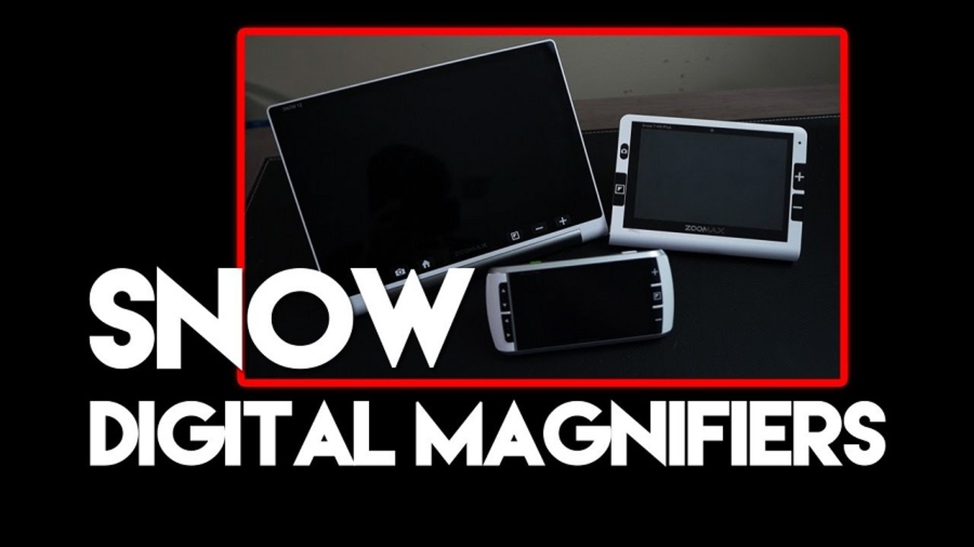 The Snow Digital Magnifier