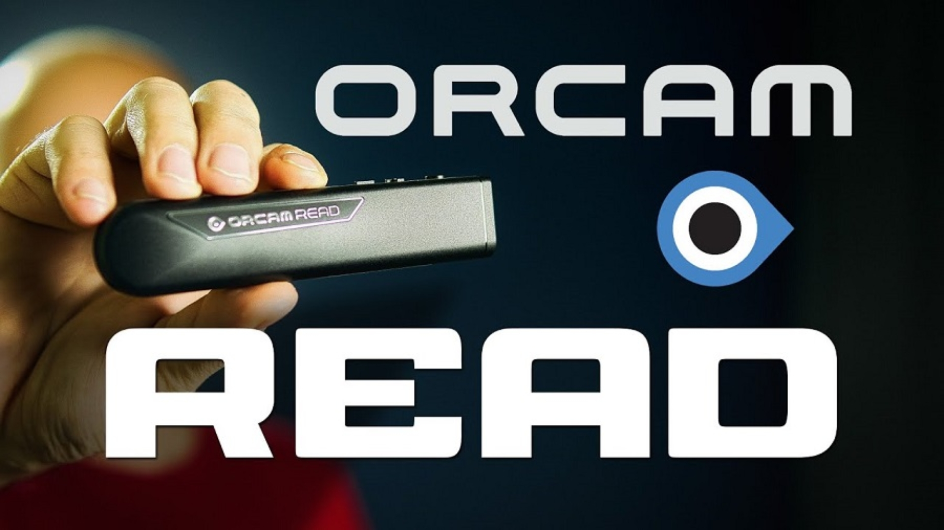 The OrCam READ