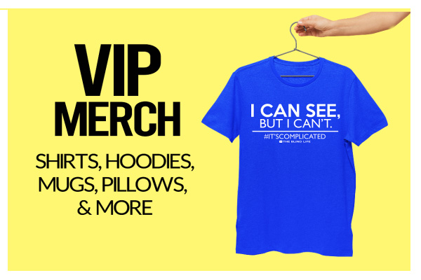 VIP MERCH, Shirts, Hoodies, Mugs, Pillows, & More with a blue shirt shown on a hanger with I Can See But I Can't