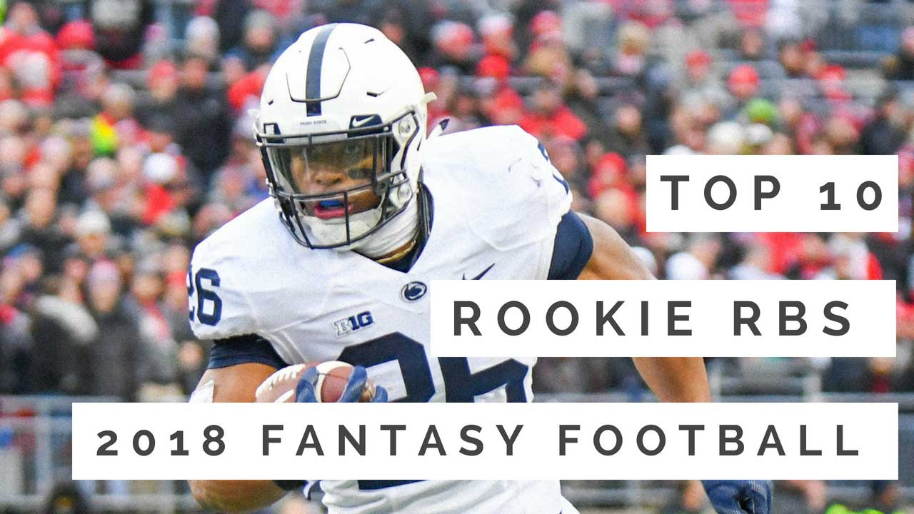 2018 Rookie RB Rankings For Fantasy Football Chris Spon