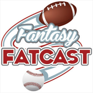 Fantasy FatCast football Podcast